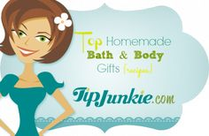 Top Homemade Bath & Body Gifts {recipes}