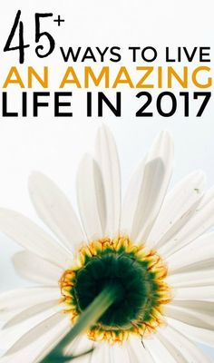 Ways To Live A Great Life Starting In 2019 - How To Live A Great Life 2017 is here! If you want to learn how to live a great life, then you'll want to read this. Let's make 2017 a great year full of great things!LEARN LEARN may refer to: Great Life, Way Of Life, Self Development, Personal Development, Thing 1, Along The Way, Better Life, Self Improvement, Self Help