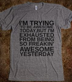 TRYING TO BE AWESOME GR - glamfoxx.com - Skreened T-shirts, Organic Shirts, Hoodies, Kids Tees, Baby One-Pieces and Tote Bags