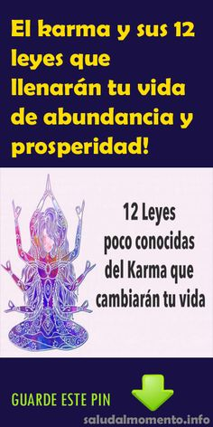 El karma y sus 12 leyes que llenarán tu vida de abundancia y prosperidad! #karma #abundancia #prosperidad