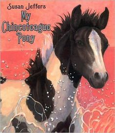 My Chincoteague Pony - the book that started the horse obsession... (and introduced us to Misty of Chincoteague!)