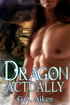 Funny...Loved this book!  Dragon Actually by G. A. Aiken, http://www.amazon.com/dp/B001ROAEWW/ref=cm_sw_r_pi_dp_p-BQpb19FM36M