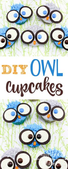DIY Owl Cupcakes are the perfect fun treat to make with your kids. They are great for birthday parties or fun to make for little owl lovers! Owl Cupcakes, Cupcakes For Boys, Baby Shower Cupcakes, Owl Cake Birthday, Owl Birthday Parties, Birthday Ideas, Happy Birthday, Fourth Birthday, Diy Birthday