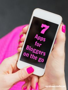 7 apps for bloggers