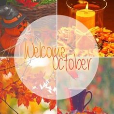 Welcome October Images, Hello October Images, October Pictures, Monthly Pictures, Fall Pictures, October Baby, Happy October, Happy Day, September