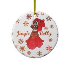 Jingle Belly Dancer Christmas Christmas Tree Ornaments