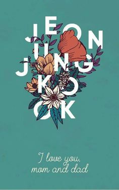 "Read jungkook from the story BTS➷WALLPAPERS by -rosyjeon (dead :)) with 355 reads. "" I love you, mom and dad . Busan, Jung Kook, Bts Name, K Wallpaper, Kpop Iphone Wallpaper, Bts Lyric, Bts Backgrounds, Bts And Exo, Bts Lockscreen"