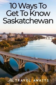 10 Ways To Get To Know Saskatchewan Vancouver Island, Ontario, Canada Day Fireworks, Visit Canada, Canada Canada, Saskatchewan Canada, Canadian Travel, Newfoundland And Labrador, Prince Edward Island