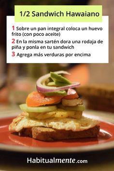 Una volcán de verduras en este saludable sandwich hawaiano ¡para chuparte los dedos! Sandwiches, Huevos Fritos, Business Ideas, Mexican, Eat, Breakfast, Ethnic Recipes, Fitness, Food
