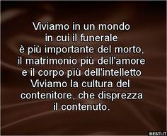 Viviamo in un mondo My Spirit, Self Help, Life Quotes, Sad, Wisdom, Sayings, Pictures, Simple Sentences, True Words