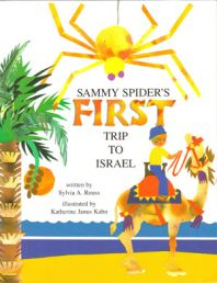 Sammy Spider's First Trip to Israel  Written by Sylvia Rouss  Illustrated by Katherine Janus Kahn    SYNOPSIS: As a stowaway on a little boy's model airplane, Sammy Spider joins the family's sightseeing trip in Israel and uses his five senses to experience the country.