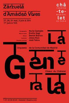 Philippe Apeloig |   Châtelet  Zarzuela d'Amadeo Vives  Affiche 100 × 150 cm  2008