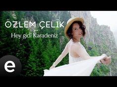 Hey Gidi Karadeniz (Özlem Çelik) Official Music Video  #heygidikaradeniz #özlemçelik - YouTube