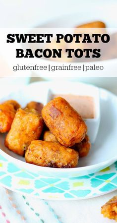 Sweet Potato Bacon Tots (gluten free and paleo) - Savory Lotus Savory Sweet…