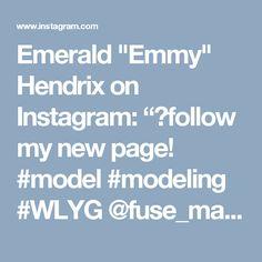 "Emerald ""Emmy"" Hendrix on Instagram: ""💜follow my new page! #model #modeling #WLYG @fuse_magazine @flawlessmagazine @squeezemagazine"""