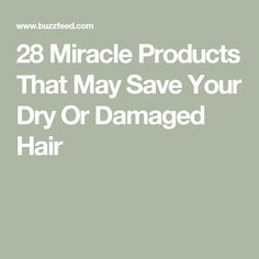 24 Miracle Products That May Save Your Dry Or Damaged Hair Hey Good Lookin, Hair Repair, Pixie Hairstyles, Damaged Hair, Hair Health, Save Yourself, May, The Dreamers, Beauty Makeup
