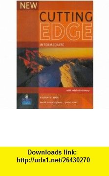 New Cutting Edge Intermediate Pack (Cutting Edge) (9781405837712) Peter Moor, Sarah Cunningham , ISBN-10: 1405837713  , ISBN-13: 978-1405837712 ,  , tutorials , pdf , ebook , torrent , downloads , rapidshare , filesonic , hotfile , megaupload , fileserve