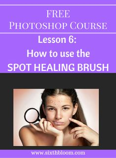 Tutorial for Spot Healing Brush in Photoshop. Free photoshop course learning basics of photoshop and editing techniques. Photoshop Course, Cool Photoshop, Photoshop Tips, Photoshop Brushes, Photoshop Elements, Photoshop Tutorial, Photoshop Website, Lightroom, Photoshop For Photographers
