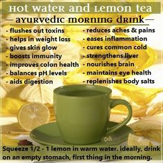 The ideal Good Morning drink - Lemon and Hot water, has a host of benefits for your health (and it tastes great too!). It has amazing cleaning properties - from your skin to that cold, from a regular morning bowel movement to flushing out toxins from your entire system. You will be amazed at how vital and energetic you will feel!