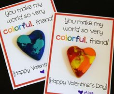 "Crayon Valentines for students... so fun! - I think I'll have mine say ""friends make the world so very colourful""."