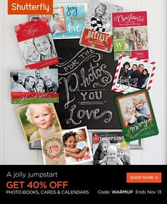 Jumpstart your holiday shopping with 40% off holiday cards, calendars and photo books. Use code: WARMUP. Offer ends 11/13. Offer is good for 40% off qualifying photo book orders, calendars, and select cards at shutterfly.com
