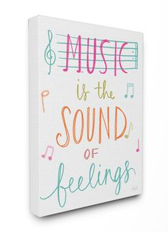 The Kids Room Music Is the Sound of Feelings Canvas Wall Art