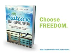 In August 2013 I published The Suitcase Entrepreneur to show you how to create freedom in business and adventure in life and it shot to the No #1 Bestseller status on Amazon in Business and later in Travel. It's changing people's lives so I'd love for you to grab a copy and choose freedom. http://suitcaseentrepreneur.com/the-book/