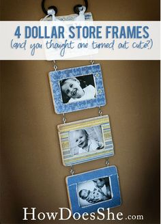 Dollar Store frames! You thought one frame turned out cute...how about FOUR! Check out the 'Please Remove Your Shoes' Post if you missed it.