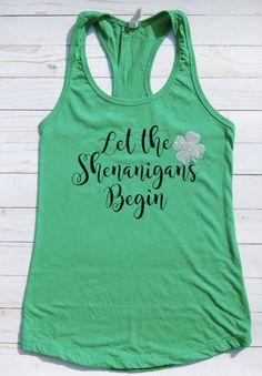 Let the Shenanigans Begin/St Patricks Day Shirt/ St Pattys Day/ Womens St. - Shenanigans Shirt - Ideas of Shenanigans Shirt - Let the Shenanigans Begin/St Patricks Day Shirt/ St Pattys Day/ Women's St. St Patrick's Day Outfit, Outfit Of The Day, St Pattys Day Outfit, Independance Day, St Patrick Day Shirts, Diy St Patricks Day Shirt, Saint Patricks, St Paddys Day, Vinyl Shirts