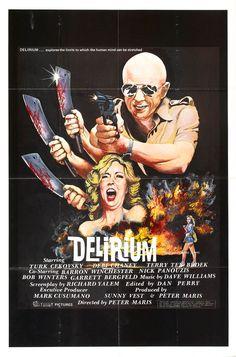 Delirium (1979) Stars: Turk Cekovsky, Debi Chaney, Terry TenBroek ~ Director: Peter Maris