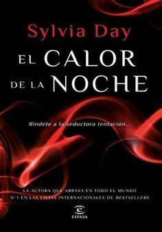 Descargar Libro El Calor de la Noche - Sylvia Day en PDF, ePub, mobi o Leer Online | Le Libros