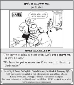 "Get a move on - go faster - a useful English phrase from ""Say it Better in English"""