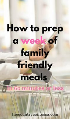 Learn how to prep 5 easy, family friendly meals in an hour or less and make your week a whole lot easier! Make ahead meal planning with lots of options keeps everyone happy. via @contessa_cooks