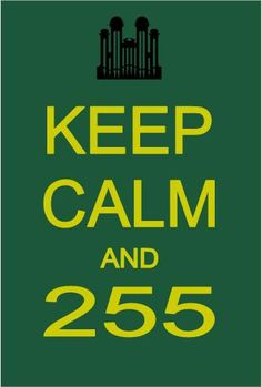 .Keep Calm and 255.  Mormon/LDS Style/Humor Wonder how many will 'get it' ;)