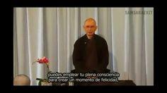 COMO CREAR FELICIDAD EN NUESTRA VIDA. Maestro Thich Nhat Hanh
