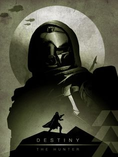 Destiny: Hunter Poster - Created by Albert Lewis Available for sale on Society6.