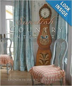 Swedish Country Interiors: Rhonda Eleish, Edie Van Breems: 9781423604426: Amazon.com: Books