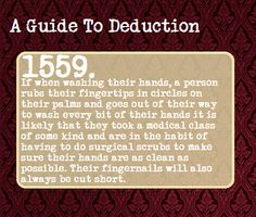 A Guide To Deduction: also helpful with medical school.