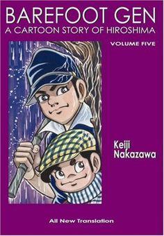 Barefoot Gen Volume Five: The Never-Ending War (Paperback) by Keiji Nakazawa