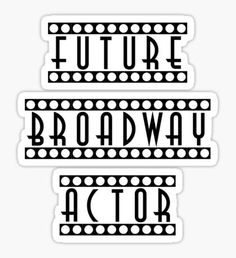 Broadway Musicals stickers featuring millions of original designs created by independent artists. Broadway Themed Room, Broadway Theatre, Musical Theatre, Theatre Quotes, Theatre Nerds, Broadway Musicals, Broadway Quotes, Hamilton Wallpaper, Comedia Musical
