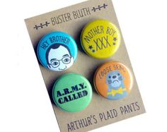 Arrested development, Buster Bluth magnets, buster bluth pins, badges, loose seal, hey brother pin