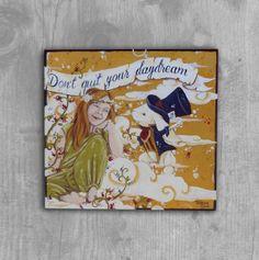 """Acrylmalerei """"Don't quit your day daydream"""" von PimpYourHome by Tascha auf DaWanda.com"""