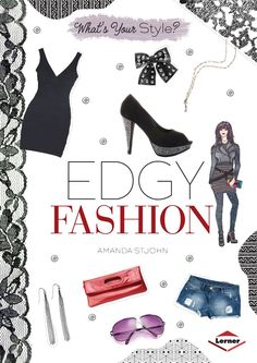Is your style a step ahead of the crowd, reflecting a rebellious side? Then you're an edgy style maven. Stars like Rihanna and Kristen Stewart dress with an edge. With some core items and creativity, you can rock this look.