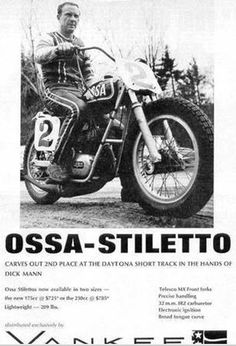 Dick Mann: OSSA Stiletto short tracker