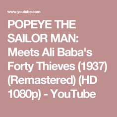 POPEYE THE SAILOR MAN: Meets Ali Baba's Forty Thieves (1937) (Remastered) (HD 1080p) - YouTube