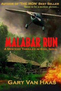 """Read """"Malabar Run [Kindle Edition]"""" by Gary VanHaas available from Rakuten Kobo. In the exciting sequel to THE IKON, world traveler, master fencer, and artist, Garth Hanson lifts off in another hig. Paul Theroux, Michael Palin, Eastern Star, Internet Movies, Losing A Child, Mystery Thriller, Top Movies, World Traveler, Lonely Planet"""