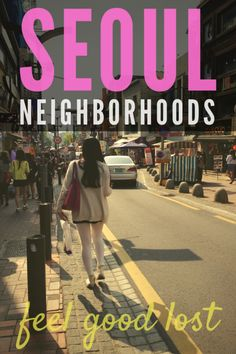In Seoul, there are neighborhoods that neither have the grandeur of palaces nor gorgeous landscapes, but they definitely make up for it with charm and character. Feel good lost in Seoul's trendiest neighborhoods - Hongdae, Samcheongdong, Edae, and a few other corners.