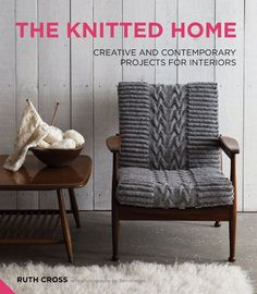 Ruth Cross Studio: The Knitted Home - Remodelista