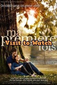 Ver Ma Premiere Fois 2012 Online Gratis En Espanol Latino O Subtitulada Meilleur Film Romantique Film D Amour Film