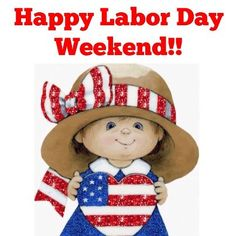 Happy Labor Day Weekend! ;)